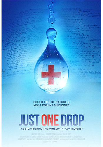 "Just One Drop: Poster for the pro-homeopathy Film ""Just One Drop"""